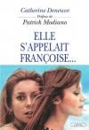 """Couverture du livre : """"Elle s'appelait Françoise ..."""""""