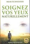 """Couverture du livre : """"Soignez vos yeux naturellement"""""""