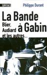 """Couverture du livre : """"La bande à Gabin"""""""