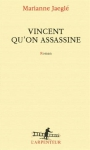 "Couverture du livre : ""Vincent qu'on assassine"""