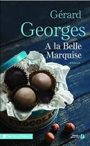 """Couverture du livre : """"À la belle marquise"""""""