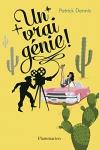"""Couverture du livre : """"Un vrai génie !"""""""