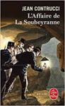 """Couverture du livre : """"L'affaire de la Soubeyranne"""""""