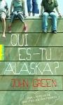 """Couverture du livre : """"Qui es-tu Alaska ?"""""""