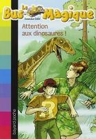 """Couverture du livre : """"Attention aux dinosaures !"""""""