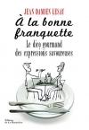 """Couverture du livre : """"À la bonne franquette"""""""