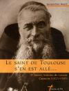 """Couverture du livre : """"Le saint de Toulouse s'en est allé"""""""