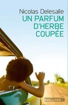"""Couverture du livre : """"Un parfum d'herbe coupée"""""""