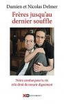 """Couverture du livre : """"Frères jusqu'au dernier souffle"""""""