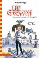 """Couverture du livre : """"Les vacances de Lili Graffiti"""""""