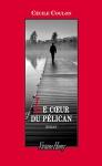 """Couverture du livre : """"Le coeur du pélican"""""""