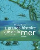 """Couverture du livre : """"La grande histoire vue de la mer"""""""