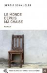 """Couverture du livre : """"Le monde depuis ma chaise"""""""