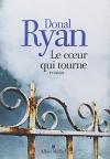 """Couverture du livre : """"Le coeur qui tourne"""""""