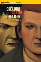 """Couverture du livre : """"Créature contre créateur"""""""