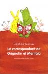 """Couverture du livre : """"Le correspondant de Grignotin et Mentalo"""""""