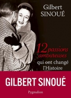"""Couverture du livre : """"12 passions amoureuses qui ont changé l'histoire"""""""