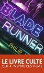 "Couverture du livre : ""Blade runner"""