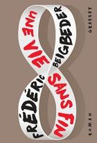 """Couverture du livre : """"Une vie sans fin"""""""