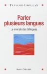 """Couverture du livre : """"Parler plusieurs langues"""""""