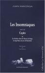 """Couverture du livre : """"Les insomniaques ; suivi de Copito ou Les derniers mots de Flocon de Neige, le singe blanc du zoo de Barcelone"""""""