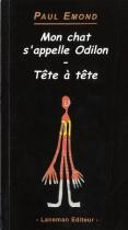 """Couverture du livre : """"Mon chat s'appelle Odilon ; Tête à tête"""""""
