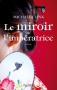 """Couverture du livre : """"Le miroir de l'impératrice"""""""