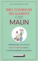 """Couverture du livre : """"Bien conserver ses aliments, c'est malin"""""""
