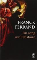 """Couverture du livre : """"Du sang sur l'histoire"""""""