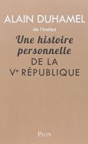 """Couverture du livre : """"Une histoire personnelle de la Ve République"""""""