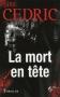 """Couverture du livre : """"La mort en tête"""""""