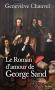 """Couverture du livre : """"Le roman d'amour de George Sand"""""""