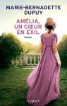 """Couverture du livre : """"Amélia, un coeur en exil"""""""