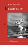 """Couverture du livre : """"L'heure du roi"""""""