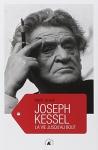 """Couverture du livre : """"Joseph Kessel"""""""
