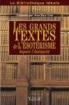 """Couverture du livre : """"Les grands textes de l'ésotérisme depuis l'Antiquité"""""""