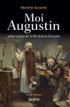 """Couverture du livre : """"Moi, Augustin, prêtre martyr de la Révolution française"""""""