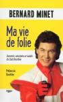 """Couverture du livre : """"Ma vie de folie"""""""