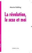 """Couverture du livre : """"La révolution, le sexe et moi"""""""