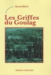 """Couverture du livre : """"Les griffes du goulag"""""""