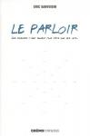 """Couverture du livre : """"Le parloir"""""""
