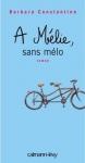 """Couverture du livre : """"À Mélie, sans mélo"""""""