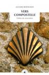 """Couverture du livre : """"Vers Compostelle"""""""