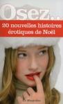 """Couverture du livre : """"Osez 20 nouvelles histoires érotiques de Noël"""""""