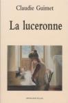 """Couverture du livre : """"La luceronne"""""""