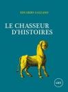 """Couverture du livre : """"Le chasseur d'histoires"""""""