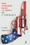 """Couverture du livre : """"Une journée dans la mort de l'Amérique"""""""