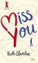 """Couverture du livre : """"Miss You"""""""