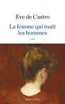 """Couverture du livre : """"La femme qui tuait les hommes"""""""