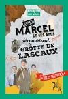 """Couverture du livre : """"Quand Marcel et ses amis découvrirent la grotte de Lascaux"""""""